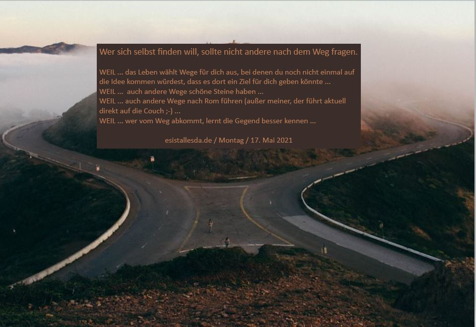 Es Ist Alles Da ... Gehen wir unseren individuellen Weg also weiter, in der Gewissheit, dass der beste Teil noch vor uns liegt.